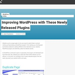 Improving WordPress with These Newly Released Plugins