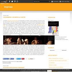 Improse - Christophe Tournier, auteur du manuel d'improvisation théâtrale, vous fait partager ses explorations dans le monde merveilleux de l'improvisation théâtrale.