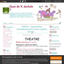 Théâtre : improvisation, kamishibai,exercices, écrire saynete, lecture