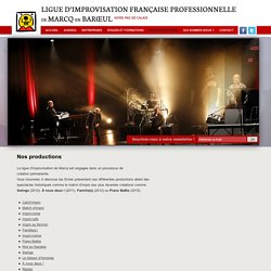 Ligue d'Improvisation professionnelle de Marcq-en-Barœul Nord-Pas de Calais