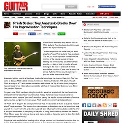 Phish Scales: Trey Anastasio Breaks Down His Improvisation Techniques