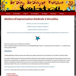Beding Be Dingue - Impro Versailles