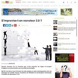 S'improvise-t-on recruteur 2.0 ?