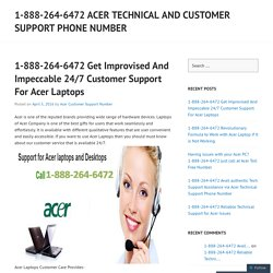 1-888-264-6472 Get Improvised And Impeccable 24/7 Customer Support For Acer Laptops