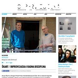 Škart / Improvizacija i radna disciplina « Supervizuelna