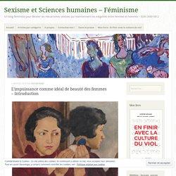 L'impuissance comme idéal de beauté des femmes – Introduction – Sexisme et Sciences humaines – Féminisme