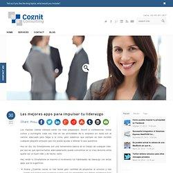 Las mejores apps para impulsar tu liderazgo - Cognit Consulting