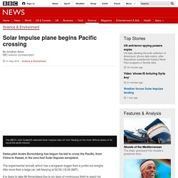 Solar Impulse plane begins Pacific crossing