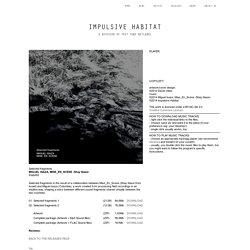 IMPULSIVE HABITAT - A DIVISION OF TEST TUBE NETLABEL