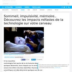 Sommeil, impulsivité, mémoire… Découvrez les impacts néfastes de la technologie sur votre cerveau