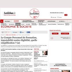 Le Compte Personnel de Formation, imputabilité contre éligibilité, quelle simplification ? (2)
