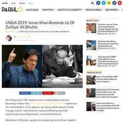 UNGA 2019: Imran Khan Reminds Us Of Zulfiqar Ali Bhutto