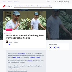 Imran Khan spotted after long, fans worry about his health