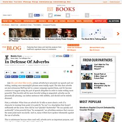 In Defense Of Adverbs