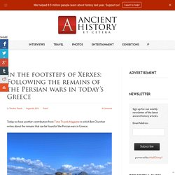 In the footsteps of Xerxes
