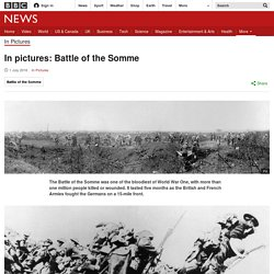 In pictures: Battle of the Somme