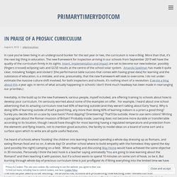 In praise of a prosaic curriculum