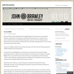 In the RAW | johnbrawley