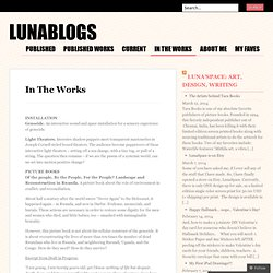 In The Works | LunaBlogs