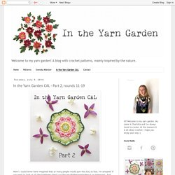In the Yarn Garden: In the Yarn Garden CAL - Part 2, rounds 11-19