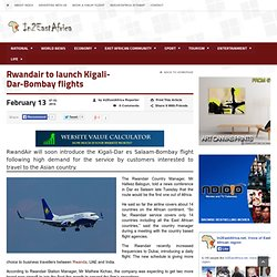 Rwandair to launch Kigali-Dar-Bombay flights