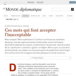 Ces mots qui font accepter l'inacceptable, par François Brune (Le Monde diplomatique, mai 1995)