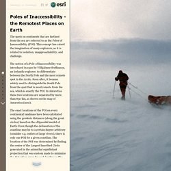 Poles of Inaccessibility - the Remotest Places on Earth