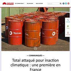 Total attaqué pour inaction climatique : une première en France