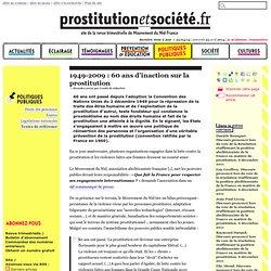 1949-2009 : 60 ans d'inaction sur la prostitution - Prostitution et Société