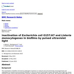 BMC - 2015 - Inactivation of Escherichia coli O157:H7and Listeria monocytogenes in biofilms by pulsed ultraviolet light