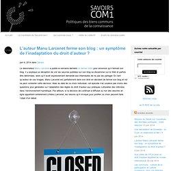 L'auteur Manu Larcenet ferme son blog : un symptôme de l'inadaptation du droit d'auteur
