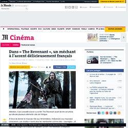 Chez Iñarritu, un méchant à l'accent français