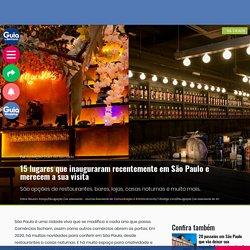 15 lugares que inauguraram recentemente em São Paulo e merecem a sua visita