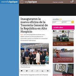 Inauguraron la nueva oficina de la Tesorería General de la República en Alto Hospicio