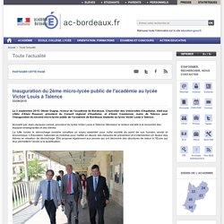 Inauguration du 2ème micro-lycée public de l'académie au lycée Victor Louis à Talence