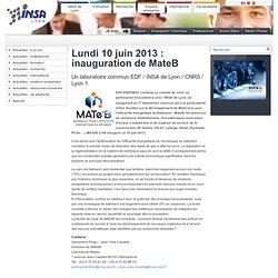 Lundi 10 juin 2013 : inauguration de MateB