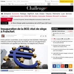Inauguration de la BCE: état de siège à Francfort