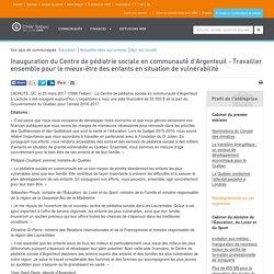 Inauguration du Centre de pédiatrie sociale en communauté d'Argenteuil - Travailler ensemble pour