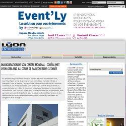 Inauguration de son centre mondial : l'Oréal met Lyon-Gerland au cœur de sa recherche cutanée