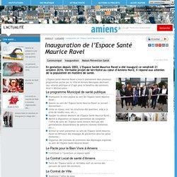 Inauguration de l'Espace Santé Maurice Ravel<Amiens.fr