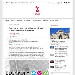 Blockupy actions contre l'inauguration de la Banque centrale européenne