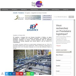 ID Logistics : inauguration du Campus Innovation