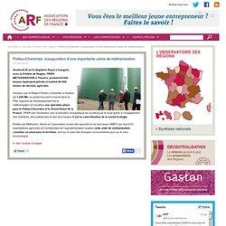 ASSOCIATION DES REGIONS DE FRANCE 29/04/13 Poitou-Charentes: inauguration d'une importante usine de méthanisation