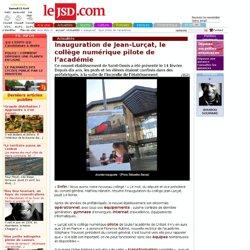 Inauguration de Jean-Lurçat, le collège numérique pilote de l'académie