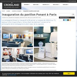 Inauguration du pavillon Ponant à Paris