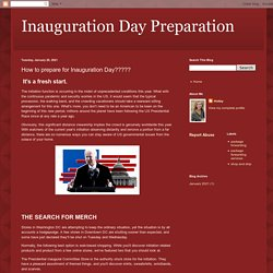 Inauguration Day Preparation: How to prepare for Inauguration Day?????