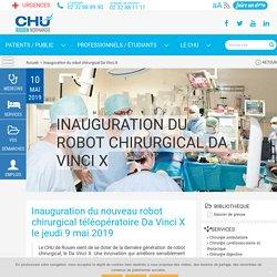 Inauguration du robot chirurgical Da Vinci X - CHU de Rouen