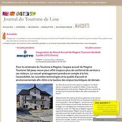Inauguration du Nouvel Accueil de Megève Tourisme Vendredi 5 juillet 2013