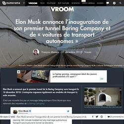Elon Musk annonce l'inauguration de son premier tunnel Boring Company et de « voitures de transport autonomes » - Vroom