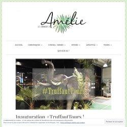 Inauguration #TruffautTours ! – Les Chroniques d'Amélie